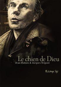 Le chien de Dieu - Jean Dufaux, Jacques Terpant