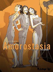 Amorostasia - Cyril Bonin