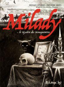 Milady ou Le Mystère des Mousquetaires - Frédéric Bihel, Sylvain Venayre