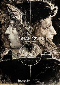 Léonard 2 Vinci - Stéphane Levallois