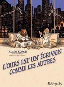 L'ours est un écrivain comme les autres - Alain Kokor