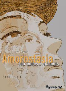 Amorostasia I, II, III - Cyril Bonin
