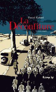 La déconfiture I, II - Pascal Rabaté