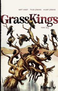Grass Kings - Tyler Jenkins, Matt Kindt