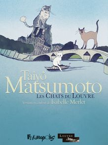 Les Chats du Louvre I, II - Taiyô Matsumoto