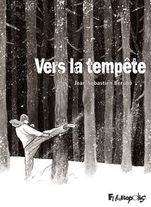 Vers la tempête - Jean-Sébastien Bérubé
