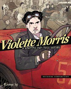 Violette Morris - Bertrand Galic,  Kris, Javi Rey