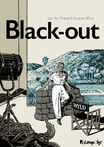Black-out - Loo Hui Phang, Hugues Micol