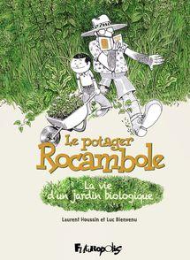 Le potager Rocambole - Luc Bienvenu, Laurent Houssin
