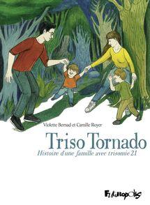 Triso Tornado - Violette Bernad, Camille Royer