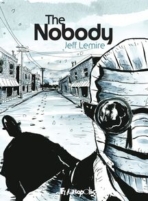 The Nobody - Jeff Lemire