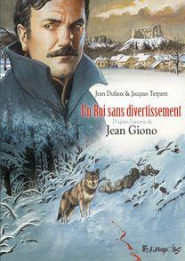 Un roi sans divertissement - Jean Dufaux, Jacques Terpant
