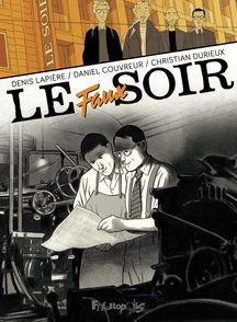 Le faux soir - Daniel Couvreur, Christian Durieux, Denis Lapière