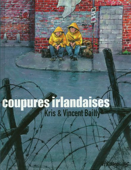 Coupures irlandaises - Vincent Bailly,  Kris