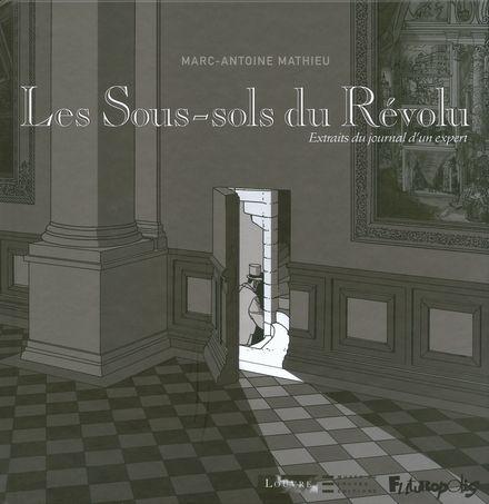 Les Sous-sols du Révolu - Marc-Antoine Mathieu