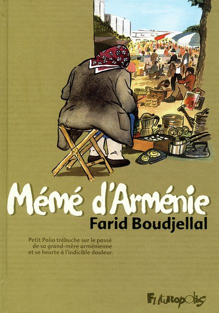 Mémé d'Arménie - Farid Boudjellal