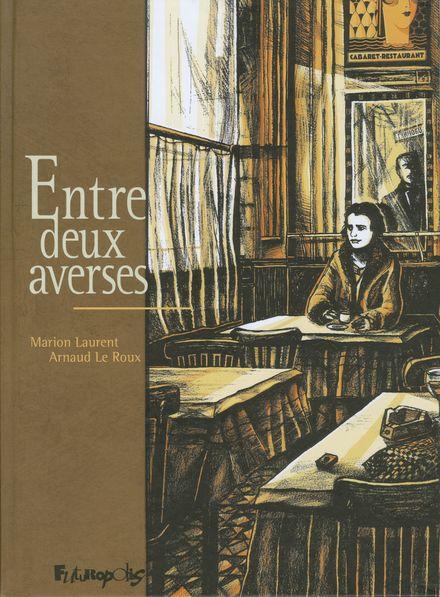 Entre deux averses - Marion Laurent, Arnaud Le Roux