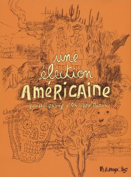 Une élection américaine - Philippe Dupuy, Loo Hui Phang