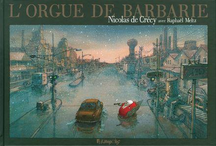 L'Orgue de Barbarie - Nicolas de Crécy