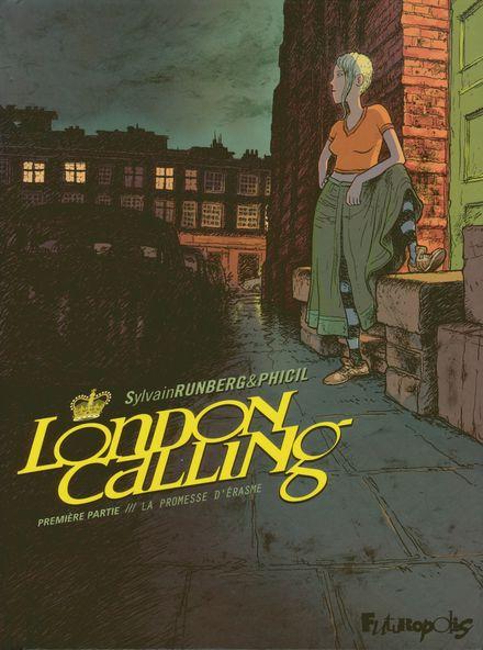 London Calling -  Phicil, Sylvain Runberg