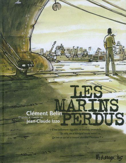 Les marins perdus - Clément Belin, Jean-Claude Izzo