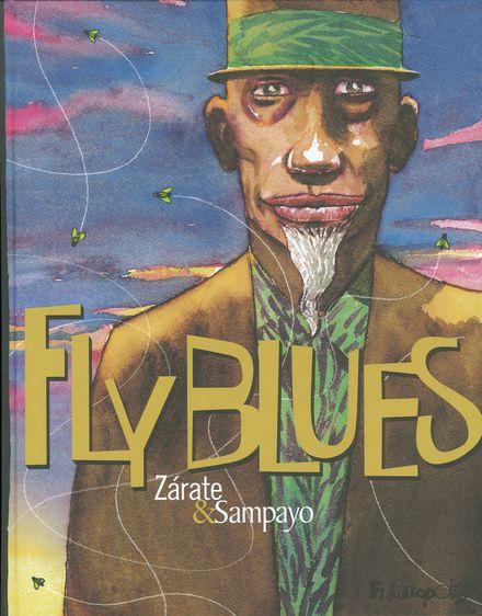 Fly Blues - Carlos Sampayo, Oscar Zárate