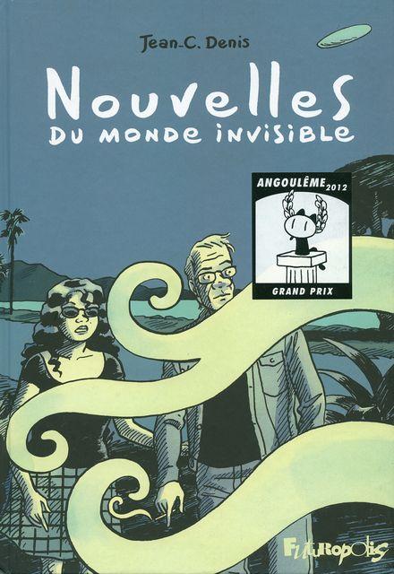 Nouvelles du monde invisible - Jean-C. Denis