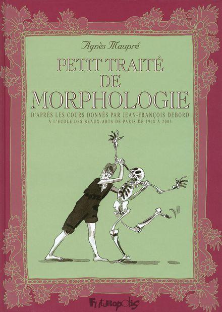 Petit traité de morphologie - Agnès Maupré