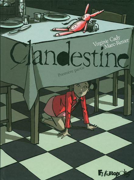 Clandestine - Virginie Cady,  Marc-Renier