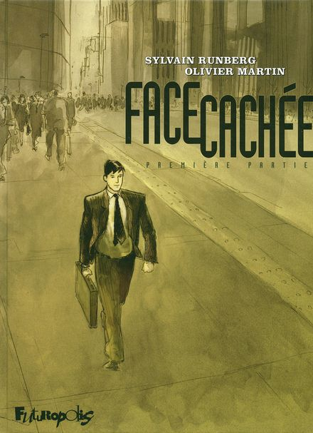 Face cachée - Olivier Martin, Sylvain Runberg