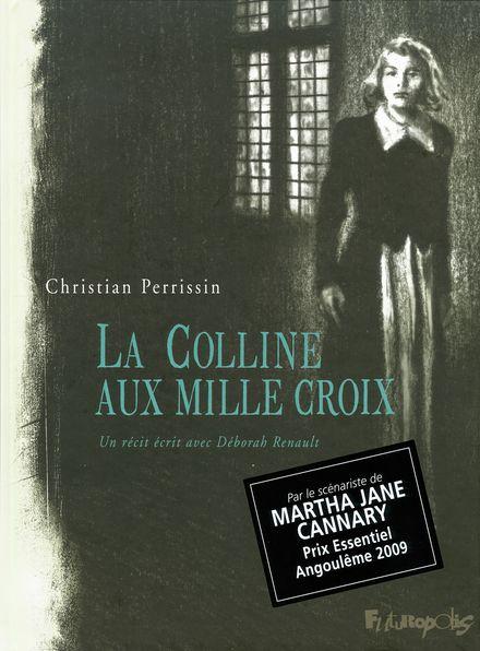 La Colline aux mille croix - Christian Perrissin