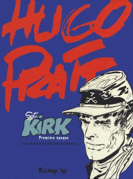 Sergent Kirk - Hugo Pratt