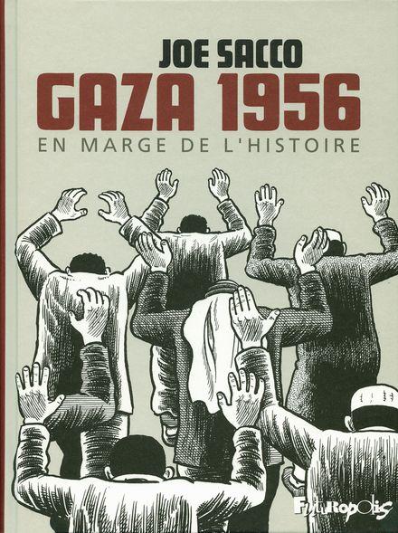 Gaza 1956 - Joe Sacco