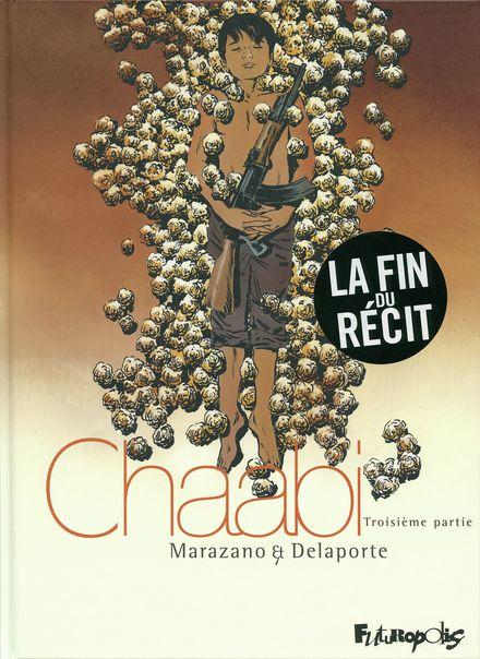 Chaabi - Xavier Delaporte, Richard Marazano