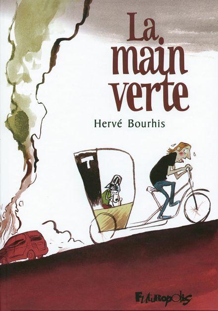 La main verte - Hervé Bourhis