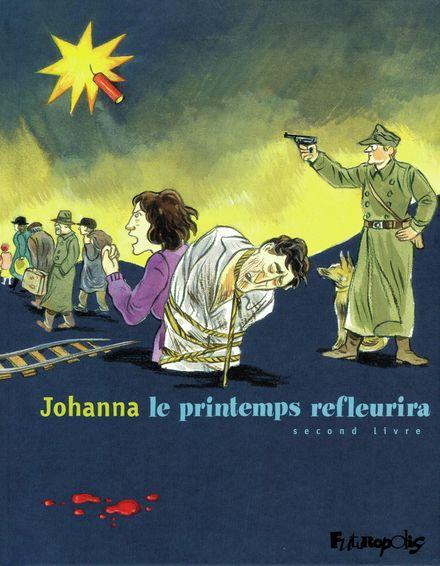 Le printemps refleurira -  Johanna