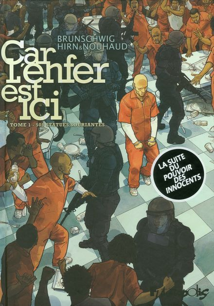 Car l'enfer est ici - Luc Brunschwig, Laurent Hirn, David Nouhaud