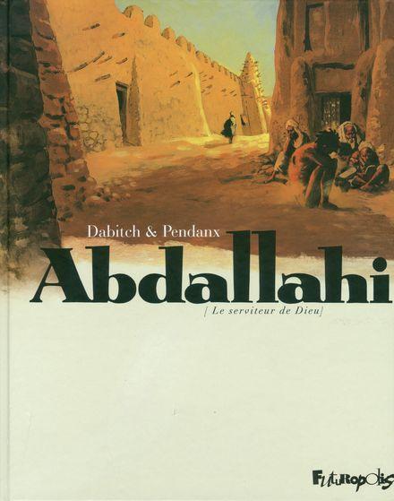 Abdallahi - Christophe Dabitch, Jean-Denis Pendanx