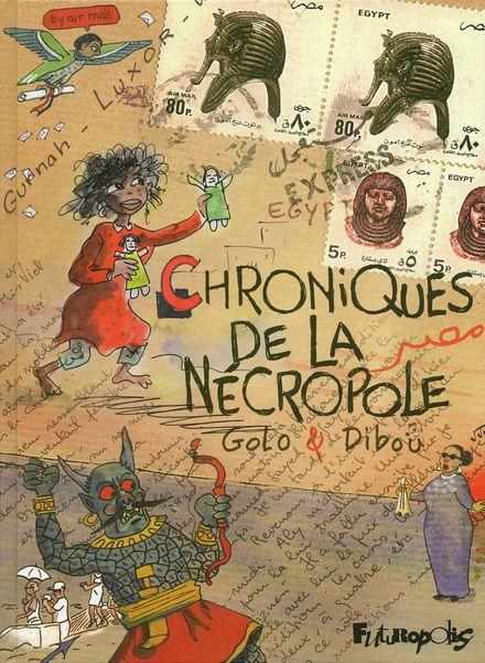 Chroniques de la Nécropole -  Dibou,  Golo