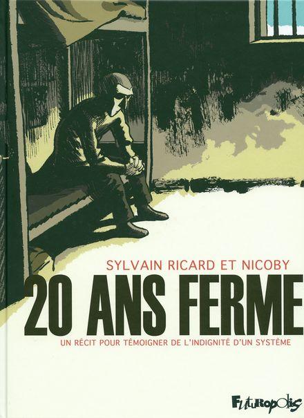20 ans ferme -  Nicoby, Sylvain Ricard