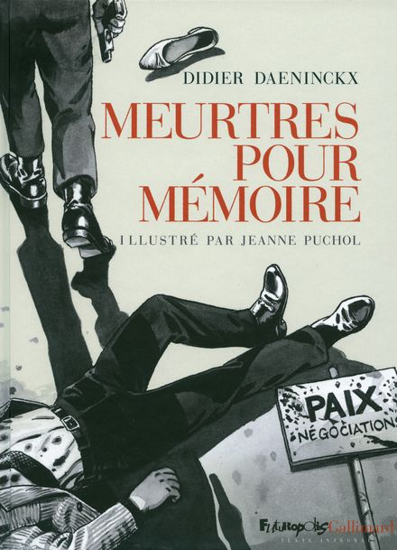 Meurtres pour mémoire - Didier Daeninckx, Jeanne Puchol