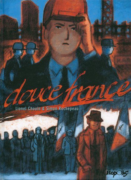 Douce France - Lionel Chouin, Simon Rochepeau