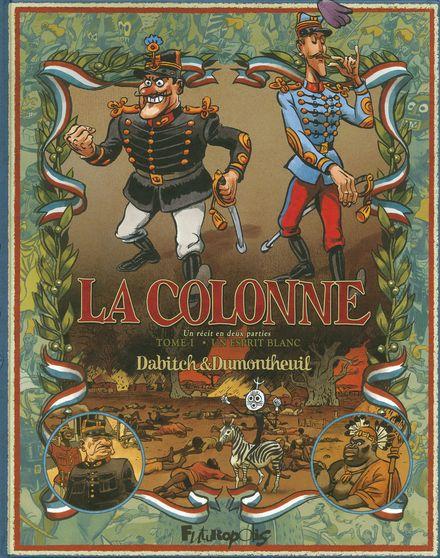 La colonne - Christophe Dabitch, Nicolas Dumontheuil