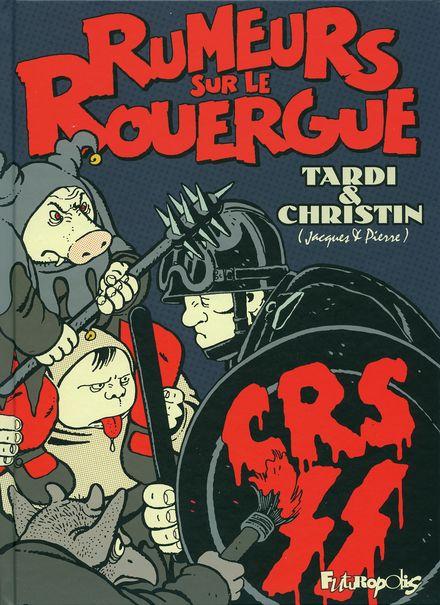 Rumeurs sur le Rouergue - Pierre Christin, Jacques Tardi