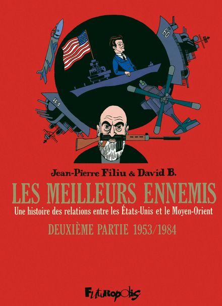 Les meilleurs ennemis - David B., Jean-Pierre Filiu