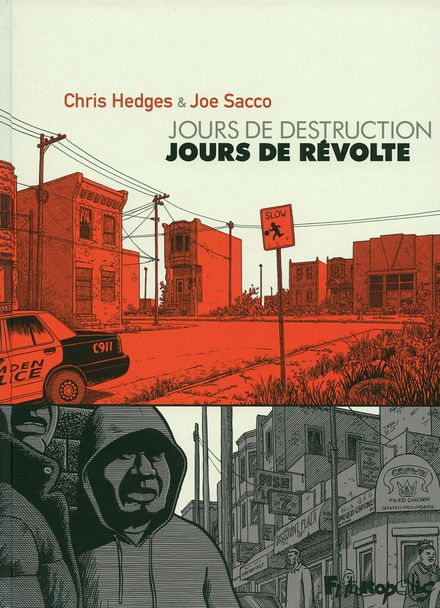 Jours de destruction, jours de révolte - Chris Hedges, Joe Sacco