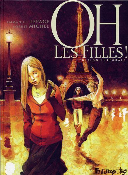 Oh les filles! - Emmanuel Lepage, Sophie Michel