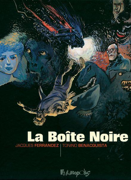 La Boîte Noire - Tonino Benacquista, Jacques Ferrandez