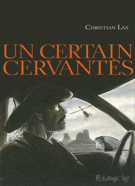 Un certain Cervantès - Christian Lax