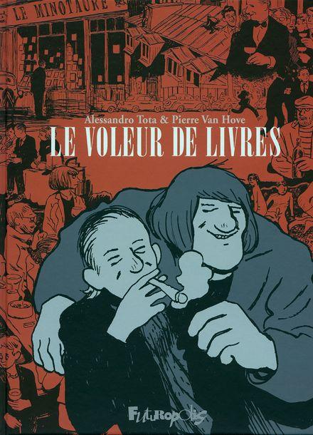 Le Voleur de livres - Alessandro Tota, Pierre Van Hove